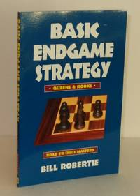 Basic Endgame Strategy: Rooks & Queens