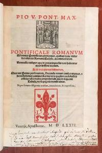 Pontificale Romanum ad omnes pontificias ceremonias, quibus nunc vtitur Sacrosancta Romana Ecclesia, accommodatum