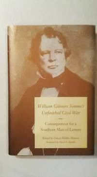 William Gilmore Simm's Unfinished Civil War