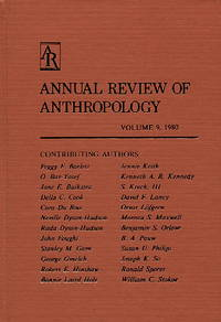 Annual Review of Anthropology, Volume 9, 1980