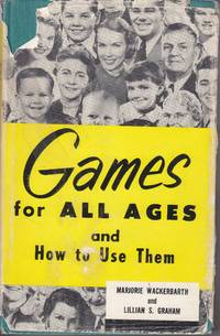 image of Games for all Ages and How to Use Them