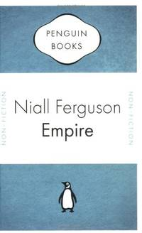 image of Empire. How Britain Made the Modern World. (Penguin Celebrations)