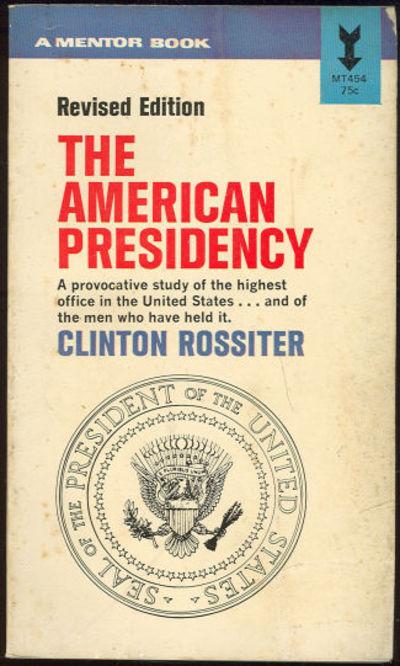 AMERICAN PRESIDENCY, Rossiter, Clinton