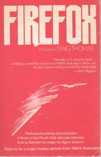 FIREFOX. by  Craig Thomas - (1977.) - from Bookfever.com, IOBA and Biblio.com