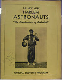 """The New York Harlem Astronauts:  """"The Laughmakers of Basketball"""""""