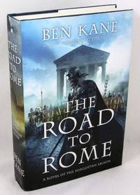 The Road to Rome: A Novel of the Forgotten Legion (The Forgotten Legion Chronicles)