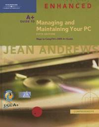 image of A+ Guide to Managing and Maintaining Your PC