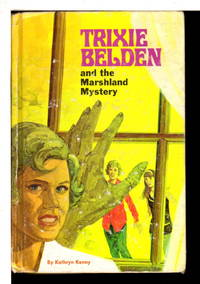 TRIXIE BELDEN: THE MARSHLAND MYSTERY, #10.