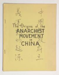 image of Origins of the anarchist movement in China, by