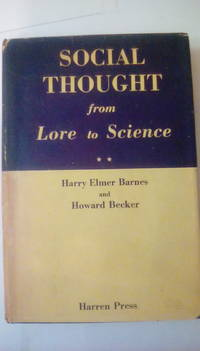 Social Thought From Lore to Science II, second edition
