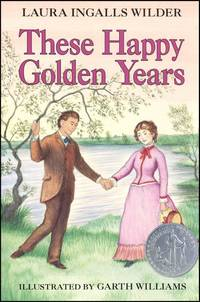 These Happy Golden Years by  Laura Ingalls Wilder - Paperback - from Parallel 45 Books & Gifts (SKU: 224)