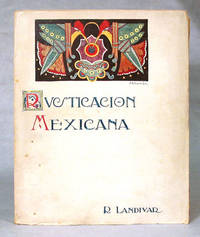 Rusticacion Mexicana by  Rafael Landivar - Paperback - First Edition - 1924 - from AARDWOLF Fine Books and Biblio.com