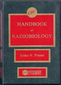 CRC Handbook of Radiobiology