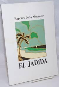 image of Reperes de la Memoire: El Jadida