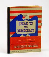 Speak Up for Democracy - What You Can Do: A Practical Plan of Action for Every American Citizen