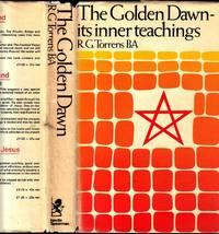The Inner Teachings of The Golden Dawn