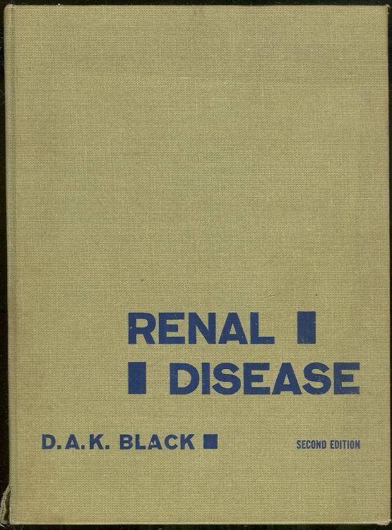 RENAL DISEASE, Black, D. A. K. editor