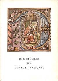 Dix siècles de livres français.