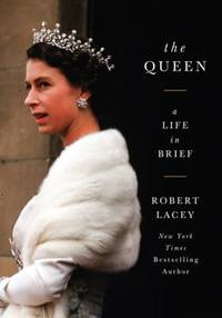 image of The Queen : A Life in Brief