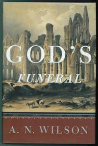 God's Funeral  The Decline of Faith in Western Civilization