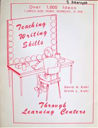 Teaching Writing Skills Through Learning Centers. a Complete Guide: Primary, Intermediate, Jr. High