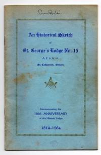 Souvenir Booklet of St. George's Lodge No. 15, A. F. & A. M. St. Catharines, Ontario