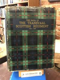 The Saga of the Transvaal Scottish Regiment 1932-1950