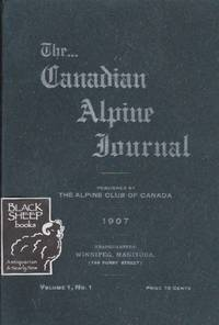 Canadian Alpine Journal, Volume 1, No. 1
