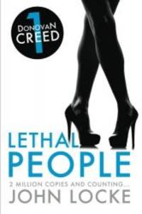 image of Lethal People: a Donovan Creed Novel (Volume 1)