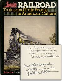 image of Railroad: Trains and Train People in American Culture (Signed First Edition)