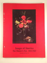 Images of America:  The Painter's Eye, 1833-1925
