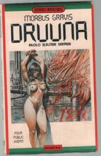 Morbus gravis, N° 2: Druuna by Serpieri - Paperback - 1989 - from philippe arnaiz and Biblio.com