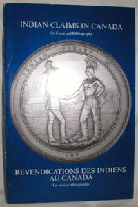 image of Indian Claims in Canada; An Essay and Bibliography