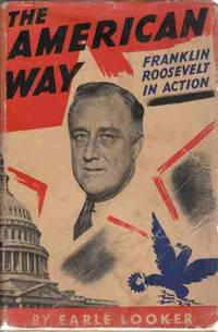 The American way  Franklin Roosevelt in action,