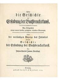 Ueber die Geschichte der Erfindung der Buchdruckerkunst.  Bey Gelegenheit einiger neuern...