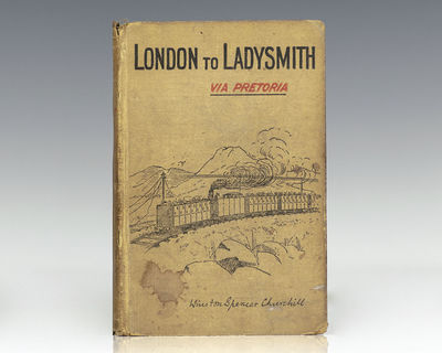 London: Longmans, Green, 1900. First edition of Churchill's fourth book and personal record of his i...