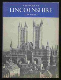 History of Lincolnshire (Illustrated County History)