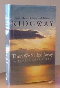 Then We Sailed Away: A Family Adventure