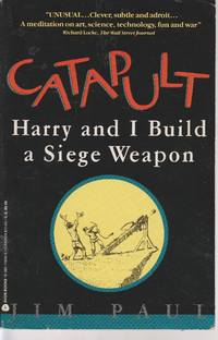image of Catapult Harry and I Build a Siege Weapon
