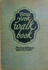 New York Walk Book by  Robert L  Frank Jr. ; Dickinson - Hardcover - Revised Edition - 1936 - from Old Saratoga Books (SKU: 44910)