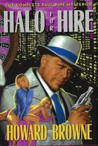 image of HALO FOR HIRE; THE COMPLETE PAUL PINE MYSTERIES
