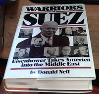 image of Warriors at Suez: Eisenhower Takes America into the Middle East