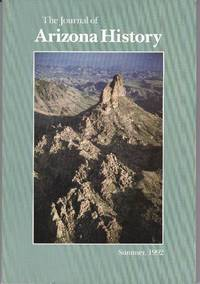 The Journal of Arizona History: Volume 33, Number 2: Summer, 1992 by  C. L. (senior editor)  Julie A. (associate editor); Sonnichsen - Paperback - 1992 - from Clausen Books, RMABA and Biblio.co.uk