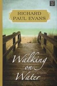 image of Walking on Water (Walk (Richard Paul Evans))