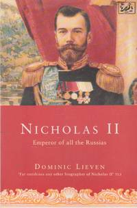 image of Nicholas II: Emperor of all the Russias