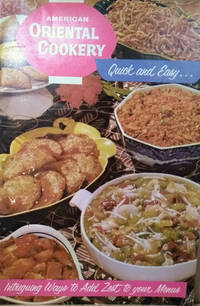 image of Quick, Easy and Intriguing Ways with American Oriental Cookery