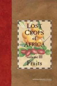 image of Lost Crops of Africa: Volume III: Fruits (Lost Crops of Africa Vol. I)