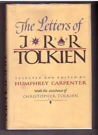 The Letters of J.R.R. Tolkien by J.R.R. Tolkien; Henry Carpenter (ed.); Christopher Tolkien (ed.) - 1981