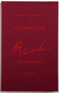 Manuscrits autographes des Illuminations by  Arthur Rimbaud - Hardcover - 1984 - from Des livres autour (Julien Mannoni) and Biblio.com