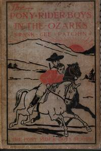 image of The Pony Rider Boys in the Ozarks or the Secret of Ruby Mountain